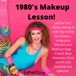 Just for fun 1980's makeup lesson with EstherMarie