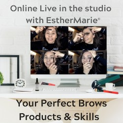 Online live in the studio with EstherMarie perfect brow workshop.